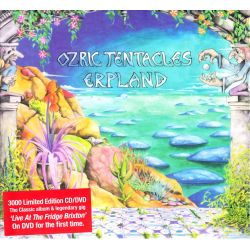 OZRIC TENTACLES - ERPLAND + LIVE AT THE FRIDGE, BRIXTON (1 CD + 1 DVD)