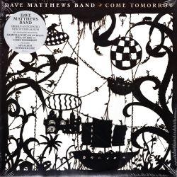 MATTHEWS, DAVE BAND - COME TOMORROW (2 LP) - WYDANIE AMERYKAŃSKIE
