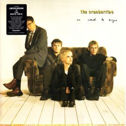CRANBERRIES, THE - NO NEED TO ARGUE (1 LP) - WHITE VINYL - WYDANIE AMERYKAŃSKIE