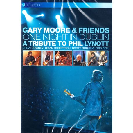 GARY MOORE AND FRIENDS - ONE NIGHT IN DUBLIN: A TRIBUTE TO PHIL LYNOTT (1 DVD)