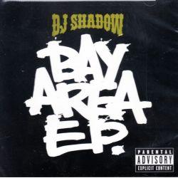 DJ SHADOW - BAY AREA EP. (1 CD) - WYDANIE AMERYKAŃSKIE