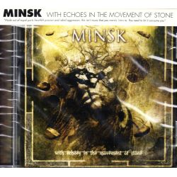MINSK - WITH ECHOES IN THE MOVEMENT OF STONE (1 CD) - WYDANIE AMERYKAŃSKIE