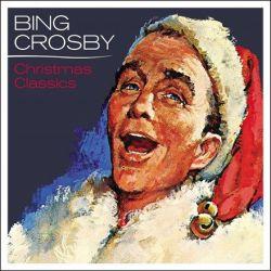 Bing Crosby - Christmas Classics (Vinyl LP)