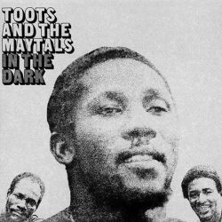 Toots and The Maytals - In The Dark (Vinyl LP)