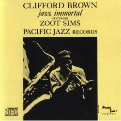 BROWN, CLIFFORD - JAZZ IMMORTAL