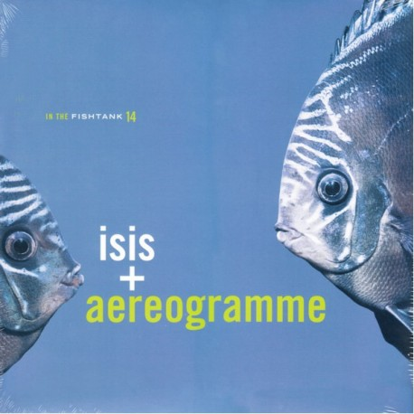ISIS+AEREOGRAMME - IN THE FISHTANK (1EP)