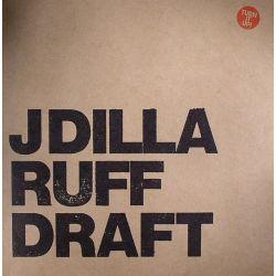 J DILLA - RUFF DRAFT (2 LP)