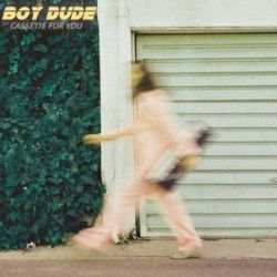 Boy Dude - Cassette For You (Vinyl LP)