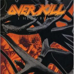 OVERKILL - I HEAR BLACK (1 CD)