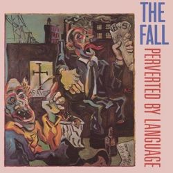 The Fall - Perverted By Language (Vinyl LP)