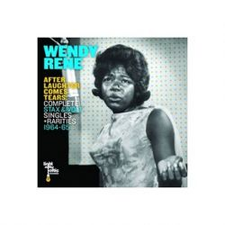 WENDY RENE - AFTER LAUGHTER COMES TEARS: COMPLETE STAX AND VOLT SINGLES + RARITIES 1964-1965 (2LP)