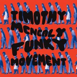 Timothy McNealy - Funky Movement (Vinyl 2LP)