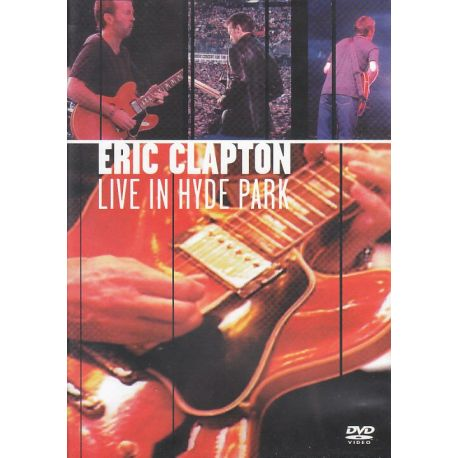 CLAPTON, ERIC – LIVE IN HYDE PARK (1 DVD)