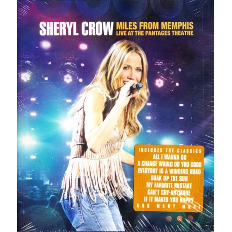 CROW, SHERYL - MILES FROM MEMPHIS LIVE AT THE PANTAGES THEATRE (1 BLU-RAY)