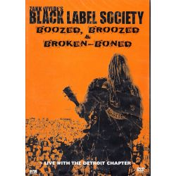BLACK LABEL SOCIETY - BOOZED, BROOZED & BROKEN-BONED: LIVE WITH THE DETROIT CHAPTER (1 DVD)