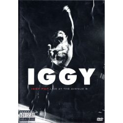 POP, IGGY ‎- IGGY - LIVE AT THE AVENUE B (1 DVD)