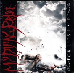 MY DYING BRIDE - FOR LIES I SIRE (2 LP)