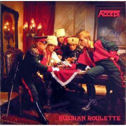 ACCEPT - RUSSIAN ROULETTE [REMASTER] (1 CD)