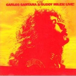 SANTANA, CARLOS & BUDDY MILES - CARLOS SANTANA & BUDDY MILES! LIVE! (1 CD) - WYDANIE AMERYKAŃSKIE