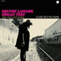 Delvon Lamarr Organ Trio - Close but No Cigar (Vinyl LP)