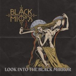 Black Mirrors - Look into the Black Mirror (Vinyl LP)