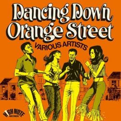 Dancing Down Orange Street - Various Artists (Vinyl LP)