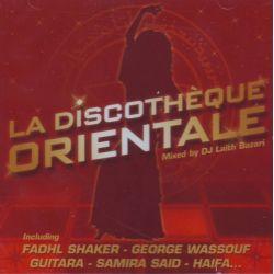 DJ LAITH BAZARI - LA DISCOTHEQUE ORIENTALE