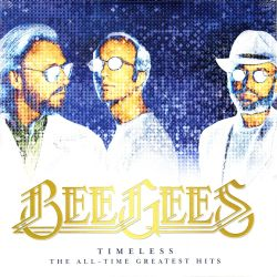 BEE GEES - TIMELESS: THE ALL-TIME GREATEST HITS (2 LP) - WYDANIE AMERYKAŃSKIE