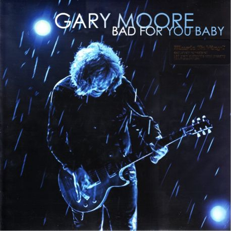 MOORE, GARY - BAD FOR YOU BABY (2 LP) - MOV EDITION - 180 GRAM PRESSING