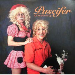 PUSCIFER - ALL RE-MIXED UP (2 LP) - WYDANIE AMERYKAŃSKIE
