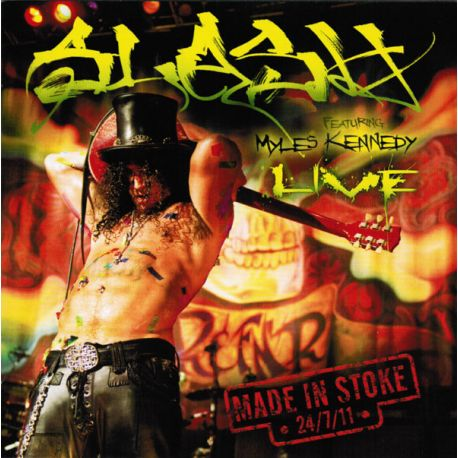 SLASH - MADE IN STOKE.. 24/7/11 (3 LP + 2 CD) - LIMITED EDITION