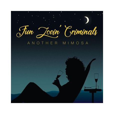 FUN LOVIN' CRIMINALS - ANOTHER MIMOSA (1 LP)
