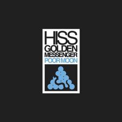 Hiss Golden Messenger - Poor Moon (Vinyl LP)