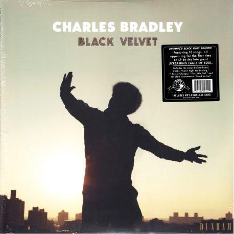 BRADLEY, CHARLES - BLACK VELVET (1 LP)