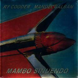 COODER, RY / MANUEL GALBÁN - MAMBO SINUENDO - WYDANIE AMERYKAŃSKIE (2 LP)