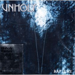 UNHOLY - RAPTURE (1 CD)