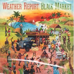 WEATHER REPORT - BLACK MARKET (1 CD)