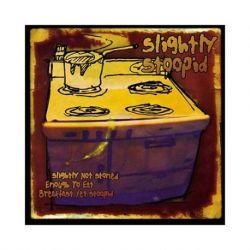 Slightly Stoopid - Slightly Stoned Enough To Eat Breakfast Yet Stoopid (Vinyl LP)