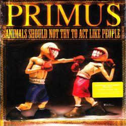 PRIMUS - ANIMALS SHOULD NOT TRY TO ACT LIKE PEOPLE (1 LP) - 180 GRAM PRESSING - WYDANIE AMERYKAŃSKIE