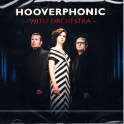 HOOVERPHONIC - WITH ORCHESTRA (1 CD)