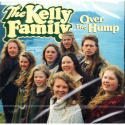 KELLY FAMILY, THE - OVER THE HUMP (1 CD)