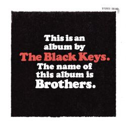 BLACK KEYS, THE - BROTHERS (1 CD)