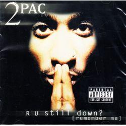 2PAC - R U STILL DOWN? (2 CD) - WYDANIE AMERYKAŃSKIE