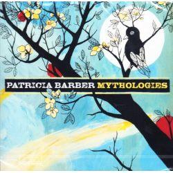BARBER, PATRICIA - MYTHOLOGIES (1 CD)