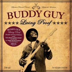 GUY, BUDDY - LIVING PROOF (2LP) - WYDANIE AMERYKAŃSKIE