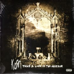 KORN - TAKE A LOOK IN THE MIRROR (2 LP)