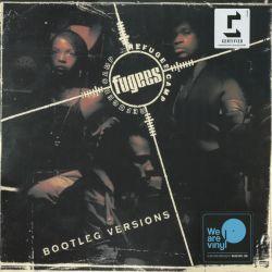 FUGEES (REFUGEE CAMP) - BOOTLEG VERSIONS (1 LP)