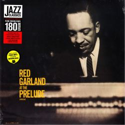 GARLAND, RED - RED GARLAND AT THE PRELUDE (1 LP) - JAZZ WAX EDITION - 180 GRAM PRESSING