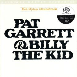 DYLAN, BOB – PAT GARRETT & BILLY THE KID (1 SACD) - LIMITED NUMBERED MFSL EDITION - WYDANIE AMERYKAŃSKIE