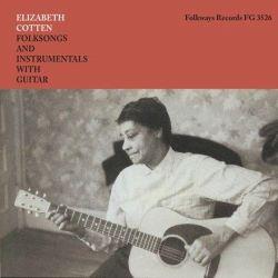 Elizabeth Cotten - Folksongs and Instrumentals with Guitar (Vinyl LP)